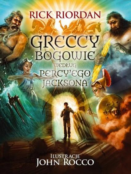 Percy Jackson. Greccy bogowie - Rick Riordan | okładka