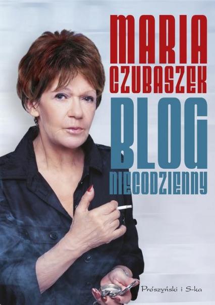 Blog niecodzienny - Maria Czubaszek   okładka