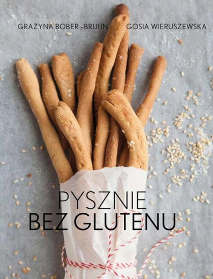 Pysznie bez glutenu - Grażyna Bober-Brujin | okładka