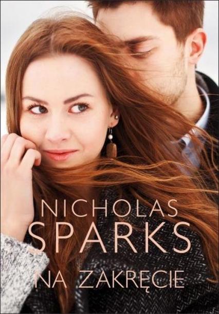 Na zakręcie - Nicholas Sparks | okładka