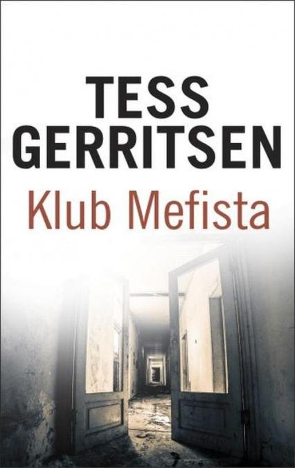 Klub Mefista - Tess Gerritsen | okładka