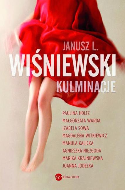 Kulminacje - Janusz L. Wiśniewski | okładka