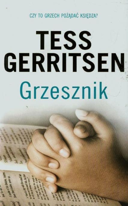 Grzesznik - Tess Gerritsen | okładka