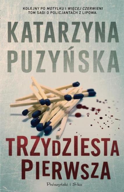 Trzydziesta pierwsza - Katarzyna Puzyńska | okładka