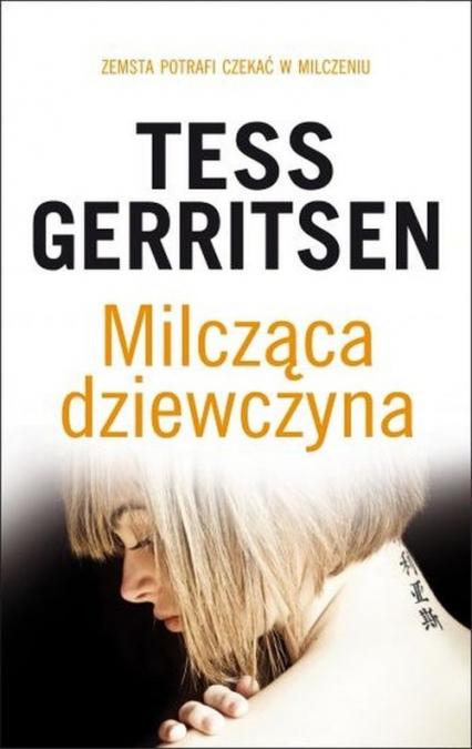Milcząca dziewczyna - Tess Gerritsen | okładka