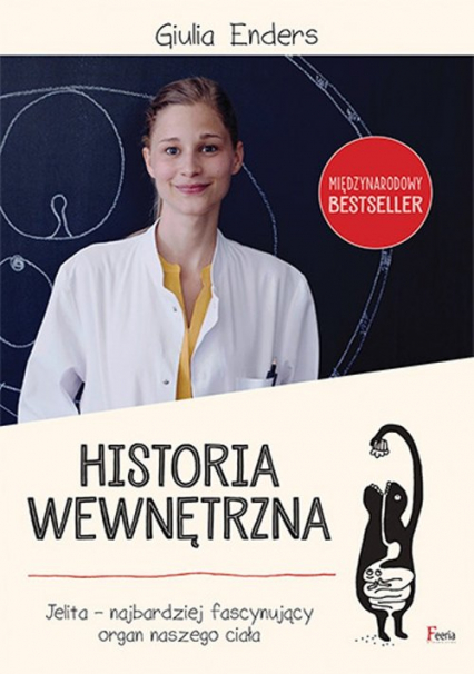 Historia wewnętrzna. Jelita - Giulia Enders | okładka
