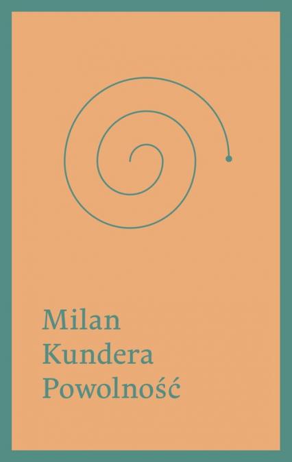 Powolność - Milan Kundera | okładka