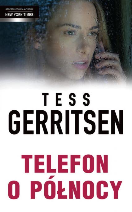 Telefon o północy - Tess Gerritsen | okładka