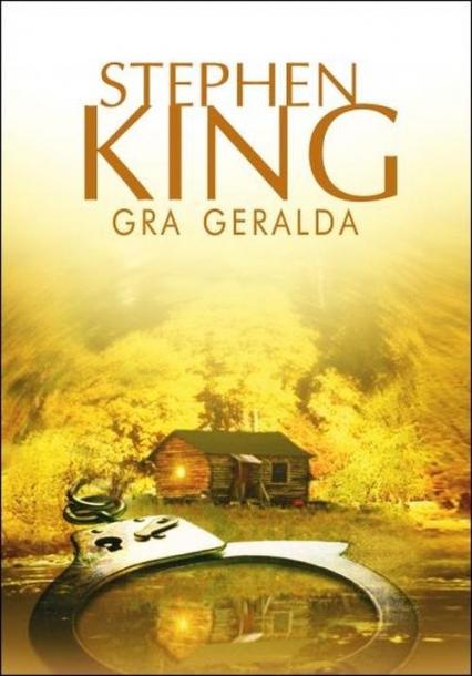 Gra Geralda - Stephen King | okładka
