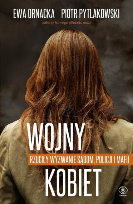 Wojny kobiet - Ewa Ornacka, Piotr Pytlakowski | okładka