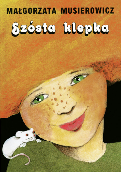 Szósta klepka - Małgorzata Musierowicz | okładka