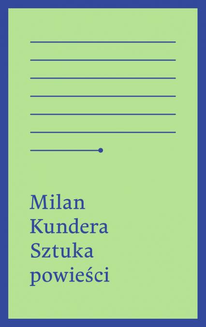 Sztuka powieści - Milan Kundera | okładka