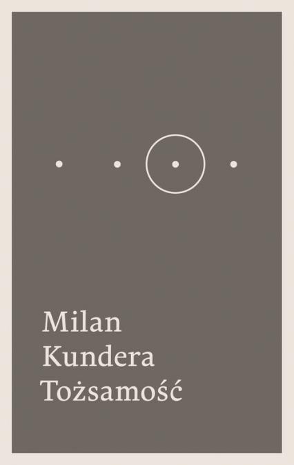 Tożsamość - Milan Kundera | okładka