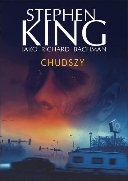 Chudszy - Stephen King | okładka