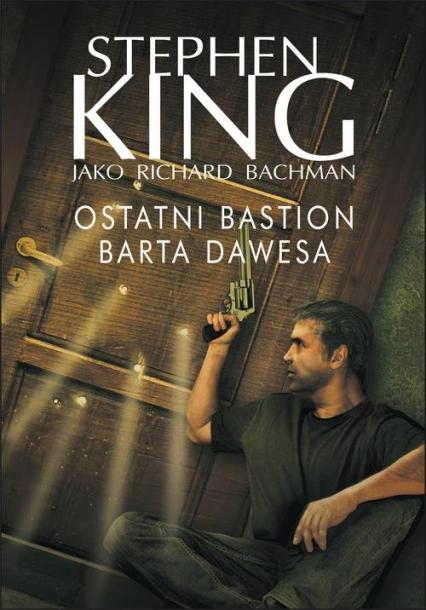 Ostatni bastion Barta Dawesa - Stephen King | okładka