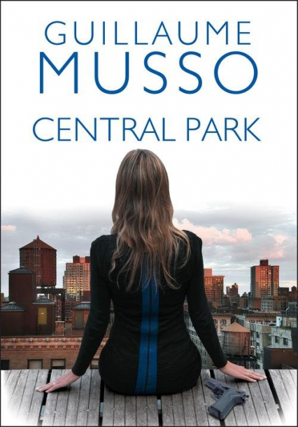 Central Park - Guillaume Musso | okładka