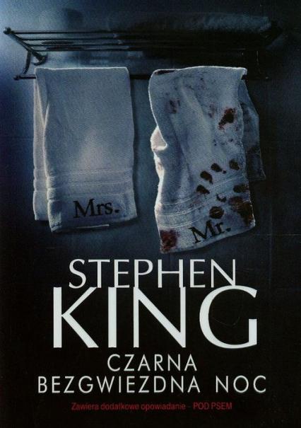 Czarna bezgwiezdna noc - Stephen King | okładka