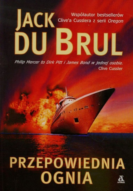 Przepowiednia ognia - Jack Du Brul   okładka