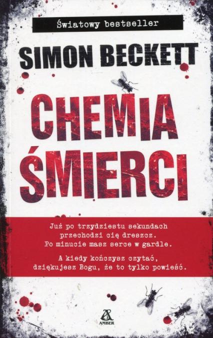 Chemia śmierci - Simon Beckett | okładka