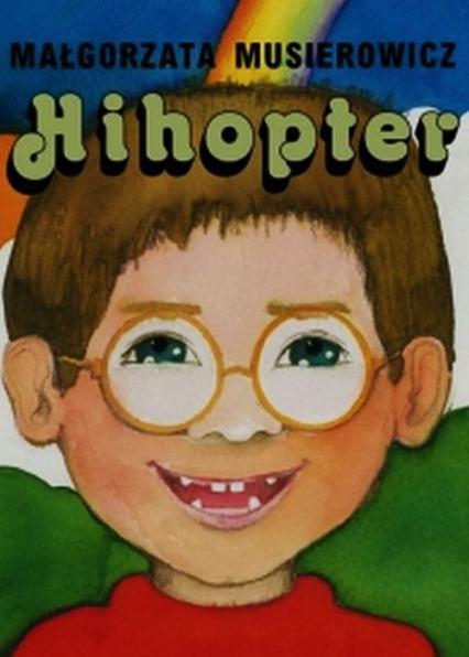Hihopter - Małgorzata Musierowicz | okładka