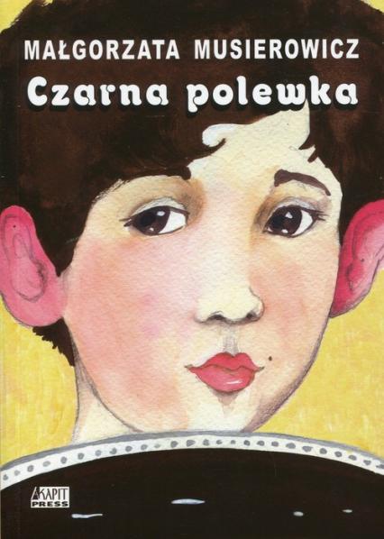 Czarna polewka - Małgorzata Musierowicz | okładka