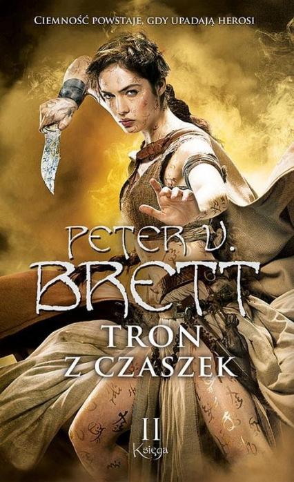 Tron z czaszek Księga 2 - Peter V. Brett   okładka