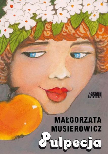 Pulpecja - Małgorzata Musierowicz | okładka