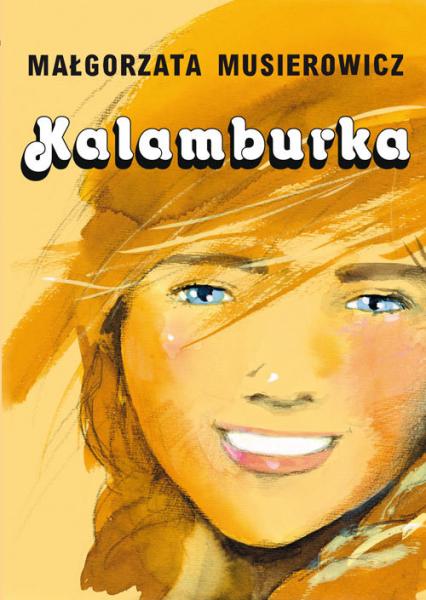 Kalamburka - Małgorzata Musierowicz | okładka