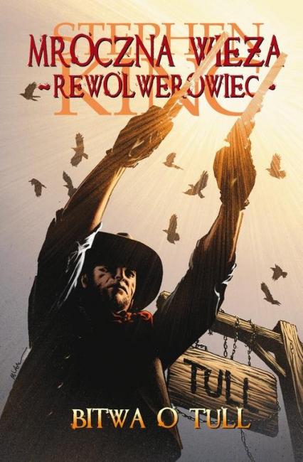 Mroczna Wieża. Tom 8: Bitwa o Tull - Stephen King   okładka