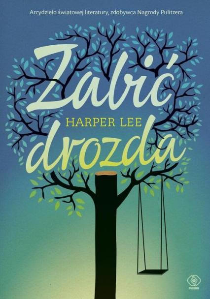 Zabić drozda - Harper Lee | okładka