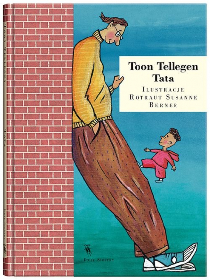 Mój tata - Toon Tellegen | okładka