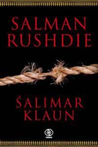 Śalimar klaun - Salman Rushdie | okładka