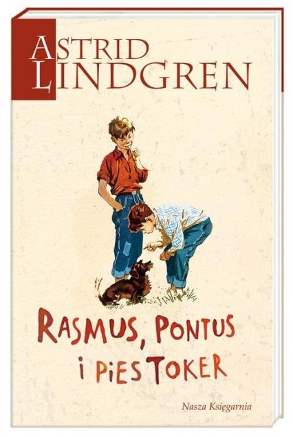 Rasmus Pontus i pies Toker - Astrid Lindgren | okładka