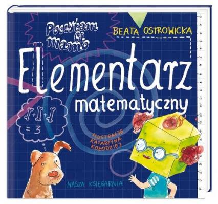 Poczytam ci mamo. Elementarz matematyczny - Beata Ostrowicka | okładka