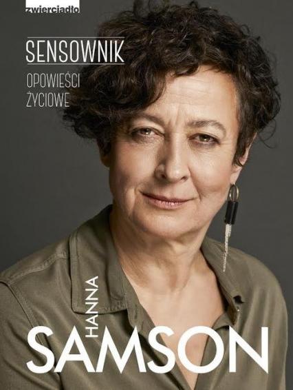 SENSownik. Opowieści życiowe - Hanna Samson | okładka