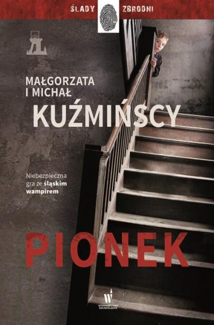 Pionek - Małgorzata Kuźmińska, Michał Kuźmiński | okładka