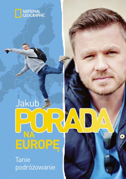 Pora na Europę. Tanie podróżowanie - Jakub Porada | okładka