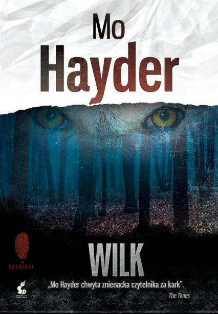 Wilk - Mo Hayder | okładka