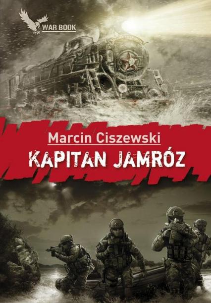 Kapitan Jamróz - Marcin Ciszewski | okładka
