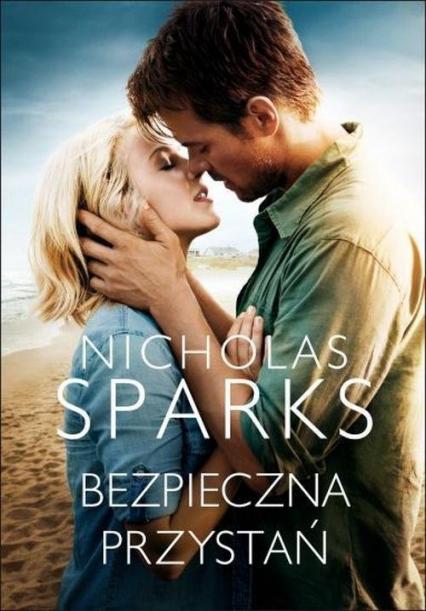 Bezpieczna przystań - Nicholas Sparks | okładka