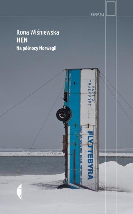Hen. Na północy Norwegii - Ilona Wiśniewska   okładka