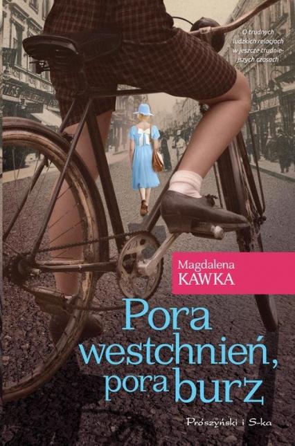 Pora westchnień, pora burz - Magdalena Kawka | okładka