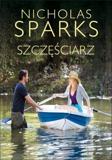 Szczęściarz - Nicholas Sparks | okładka