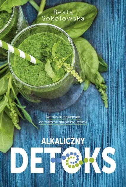 Alkaliczny detoks - Beata Sokołowska | okładka