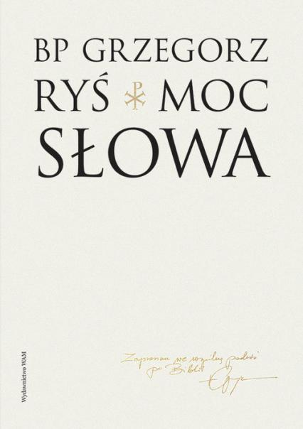 Moc słowa - Grzegorz Ryś | okładka