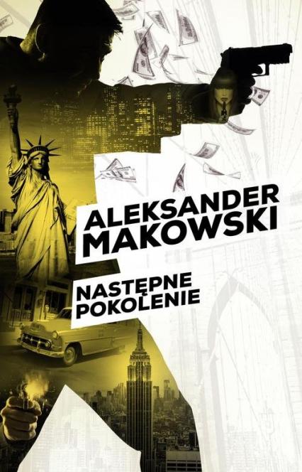 Następne pokolenie - Aleksander Makowski | okładka