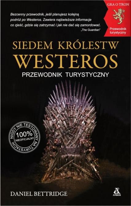 Siedem Królestw Westeros - Daniel Bettridge | okładka