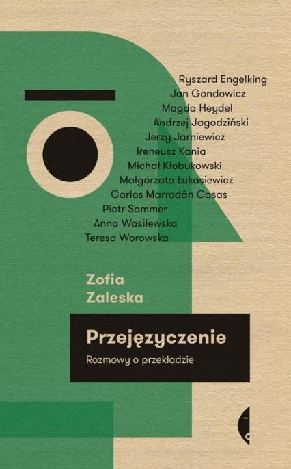 Przejęzyczenie. Rozmowy o przekładzie - Zofia Zaleska   okładka