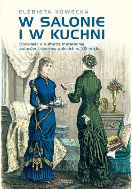 W salonie i w kuchni - Elżbieta Kowecka | okładka