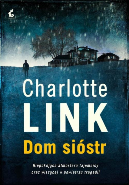 Dom sióstr - Charlotte Link | okładka